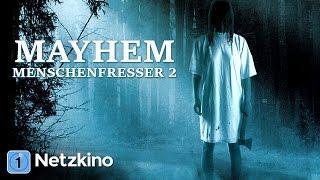Mayhem - Menschenfresser 2 (Thriller, Horror in voller Länge, ganze Filme auf Deutsch)
