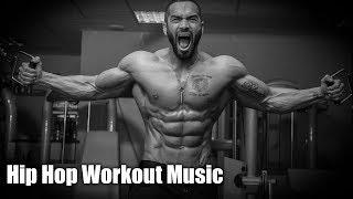 Hip Hop Motivation Workout Music Mix 2018