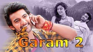 Garam 2 Latest Hindi Dubbed Movie | Hindi Dubbed Action Movies 2018 | Tollywood Dubbed 2018 Movies