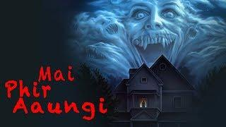 MAI PHIR AAUNGI - Hindi Full Horror Movies 2018 | Latest Bollywood Horror Movie 2018