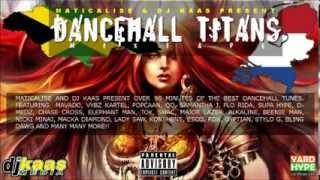 Maticalise and Dj Kaas Present 2014 Dancehall Titans Mixtape