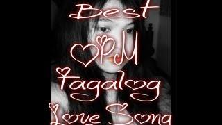 Best Tagalog LoveSong Nonstop Music -Part 1-