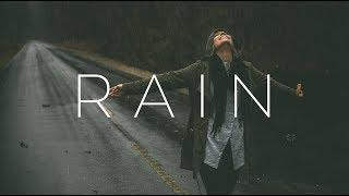 Rain | Beautiful Chill Mix