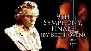 Beethoven Symphony no. 9 - 9th Symphony, Finale by Beethoven - Classical Music (Audio)