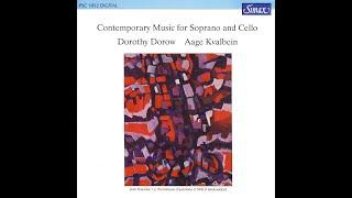 Dorothy Dorow & Aage Kvalbein - Contemporary Music For Soprano And Cello (Simax Classics) [Full ...