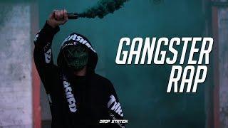 Gangster Rap Mix | Best Rap/HipHop Music Mix 2018