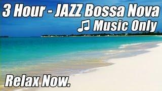 JAZZ INSTRUMENTAL Music Smooth BOSSA NOVA Playlist HAPPY HOUR Songs Soft Latin relaxing piano