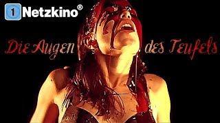 Die Augen des Teufels (Horrorfilme auf Deutsch anschauen in voller Länge, ganze Horrorfilme) *HD*