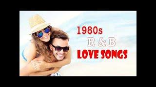 Best R&B Love Songs Of 80s - Greatest R&B Love Songs Ever
