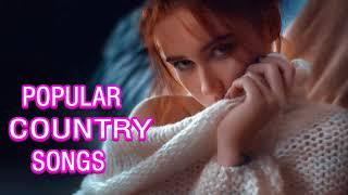 Top 50 Country Songs Compilation 2018 - Country Music Playlist 2018 - Country Music 2018