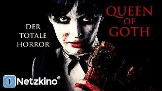 Queen of Goth (Horrorfilme in volle Länge, ganze Filme auf Deutsch, komplette Horrorfilme schauen)