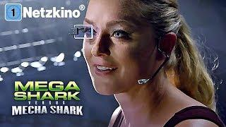 Mega Shark vs. Mechatronic Shark (Action, Sci-Fi, ganze Actionfilme Deutsch, Film Deutsch) *HD*