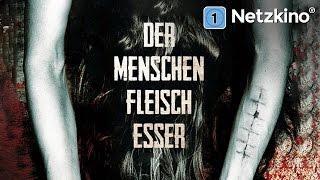 Der Menschenfleischesser (Horrorfilm in voller Länge, ganze Filme auf Deutsch anschauen)