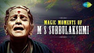 Magic Moments of M.S. Subbulakshmi | Carnatic | Classical Songs