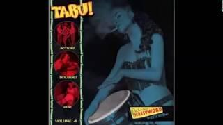Various ‎– Tabu! Vol 4 : 50's Rock & Roll, Bongo, Rockabilly, Jungle, Exotica, R&B Music Compilation