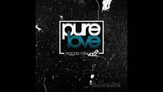 Restricted Zone - Pure Love Vol.2 (Reggae Mix 2017)