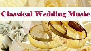 ♥ The Best Classical Music for Weddings # 2