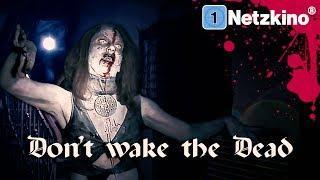 Don't Wake the Dead (Horrorfilme auf Deutsch anschauen in voller Länge, ganze Filme auf Deutsch)