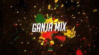 Ganja Mix 2018