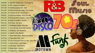 70's Motown R&B Disco Funk Soul || Best of Classic 1970s R&B Motown Soul Oldies
