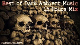 Best of Dark Ambient Music 1,5 hours Mix ( creepy Horror )