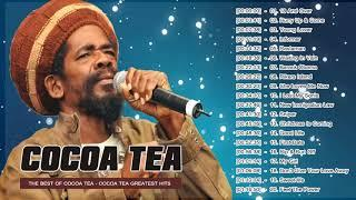 Cocoa Tea Best of The Best Greatest Hits mix by djeasy - Cocoa Tea Top 100 Reggea Songs