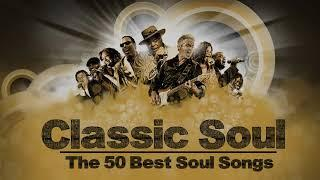Best Soul Songs of All Time  - The 50 Best Soul Songs R&b