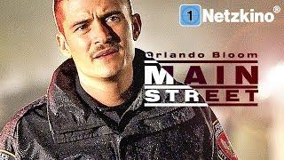Main Street (Drama mit ORLANDO BLOOM, ganzer Film in voller Länge Deutsch, ganzer Film) *HD*