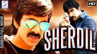 Sher Dil l (2018) South Action Film Dubbed In Hindi Full Movie HD l Ravi Teja, Nayantara