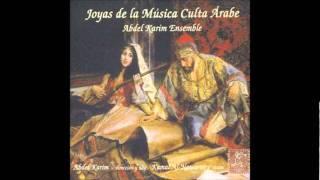 Abdel Karim Ensemble: Joyas de la Música Culta Árabe