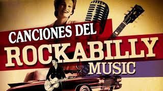 Las 100 Mejores Canciones Del Rockabilly - Rock'N' Roll Mix Con Grandes Exitos