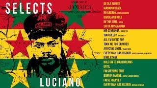 Luciano Mix - Best Of Luciano - Reggae Lovers Rock & Roots (2018) | Jet Star