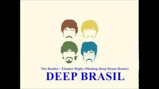 The Beatles - Eleanor Rigby (Mashup Deep House Remix)