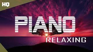 The Best Relaxing Piano Classical Music - Relaxation & Focus