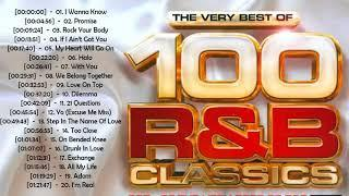 100 Greatest R&B/Hip-Hop Classic Love Songs 80s 90s | Best Of Old School R&B - 90's & 2000's