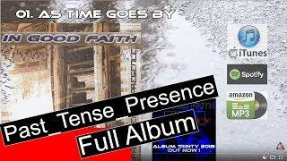 Pop Music | In Good Faith - Past_Tense_Presence (Full Album)
