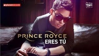 PRINCE ROYCE - Eres Tú (Official Web Clip)