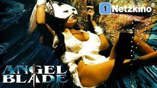 Angel Blade (Thriller, ganze Filme auf Deutsch anschauen in voller Länge)