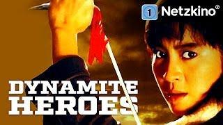 Dynamite Heroes (Martial Arts in voller Länge, ganzer Film auf Deutsch, komplette Filme anschauen)