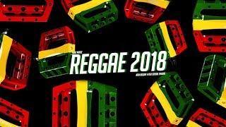 Reggae Mix 2018