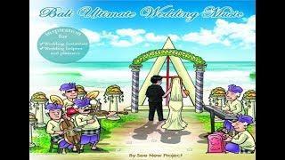 Bali Ultimate Wedding Music