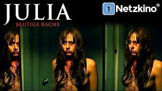 Julia - Blutige Rache (Horrorfilme auf Deutsch anschauen in voller Länge, ganze Filme Deutsch) *HD*