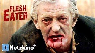 Flesh Eater (Horrorfilme auf Deutsch anschauen in voller Länge, Horrorfilme Deutsch ganzer Film)