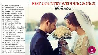 Best Country Wedding Songs 2018 - Country Love Songs For Wedding Collection