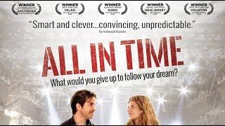 All In Time (AWARD WINNING Movie, Comedy, Drama, HD, English, Full Length) buong pelikula, watchfree