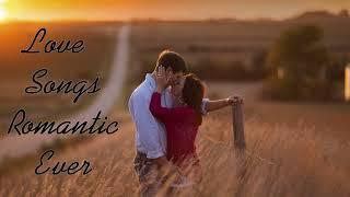 Best Love Songs Romantic Ever || Romantic Love Songs Collection || English Love Songs All Time