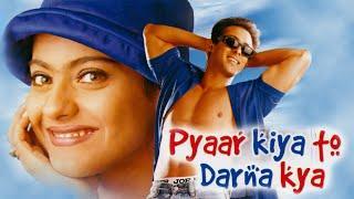 Pyaar Kiya To Darna Kya Full Movie | Salman Khan & Kajol | Romantic Bollywood Movie