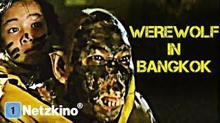 Werewolf in Bangkok (Komödie, Fantasy, ganze Filme auf Deutsch schauen, komplette Filme Deutsch)