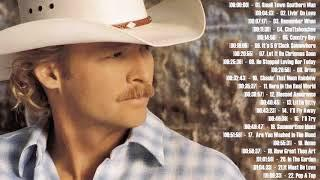Alan Jackson Full Album Greatest Hits - Best Of Alan Jackson Songs
