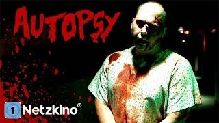 Autopsy (Horrorfilm in voller Länge, ganzer Spielfilm, deutsch) *ganze horrorfilme legal youtube*